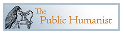 The Public Humanist - A Mass Humanities Group Blog