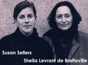 Susan Sellers and Sheila Levrant de Bretteville