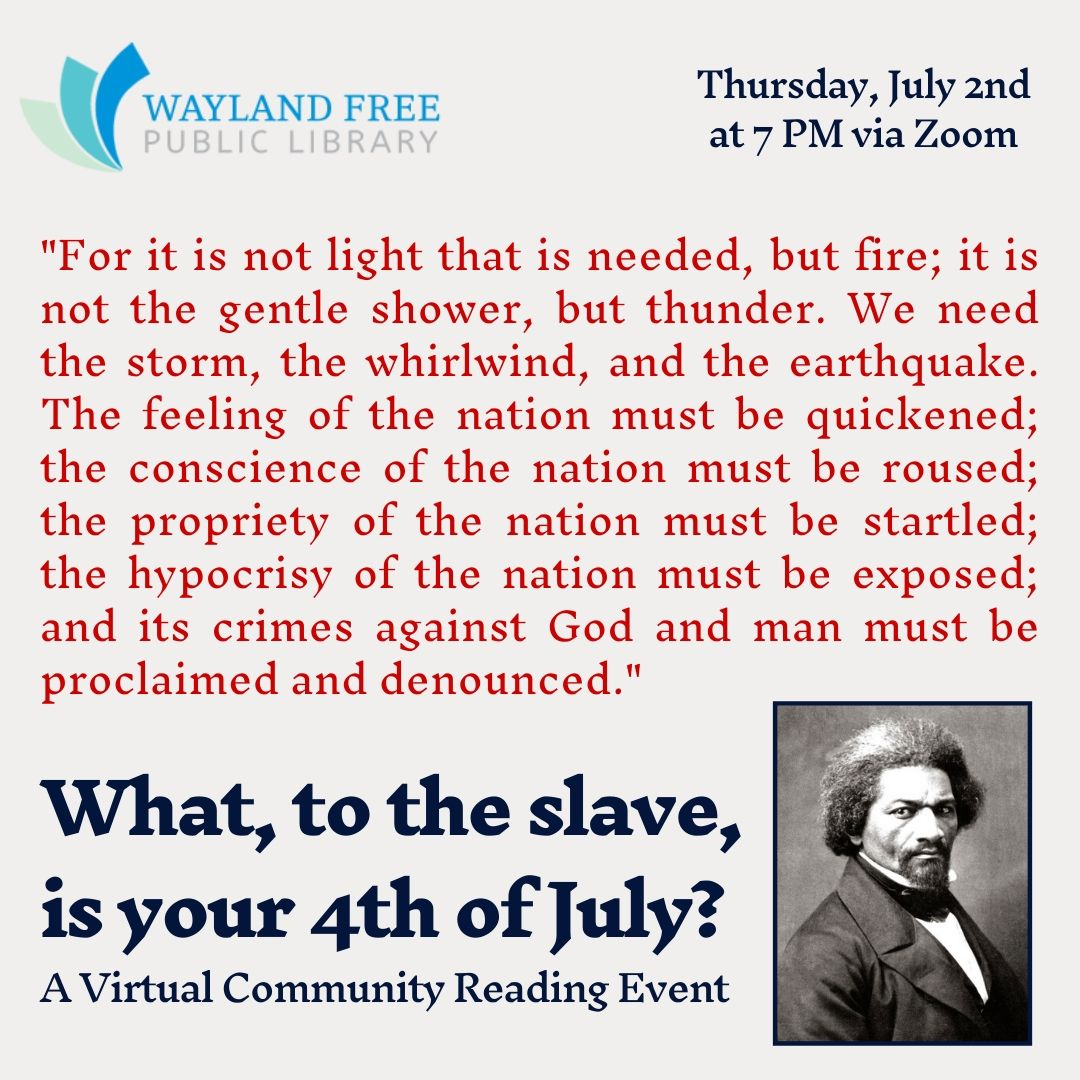 What, to the slave, is your 4th of July? A Virtual Community Reading Event