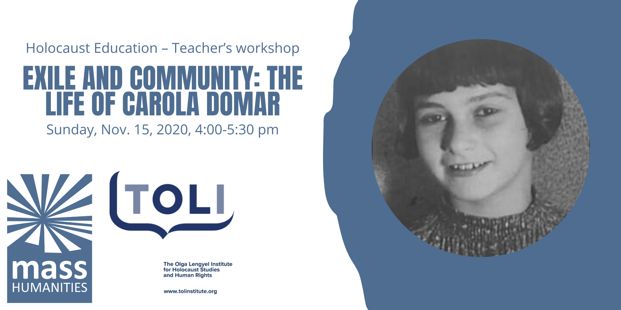 "Holocaust education – Teachers workshop on ""Exile and Community: the Life of Carola Domar"""