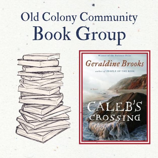 "OCHM Book Group: ""Caleb's Crossing"""