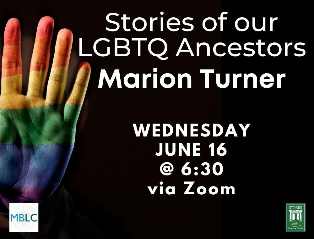 Stories of Our LBGTQ Ancestors: Marion Turner
