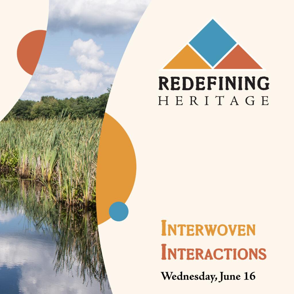Redefining Heritage: Interwoven Interactions