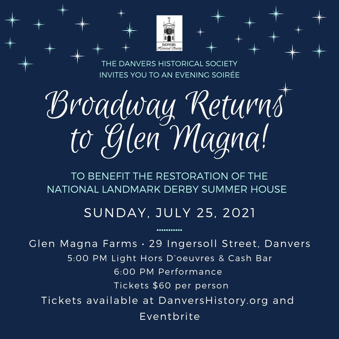 Broadway Returns to Glen Magna Farms