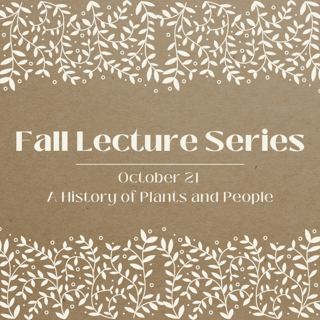 Lecture: A History of Plants and People